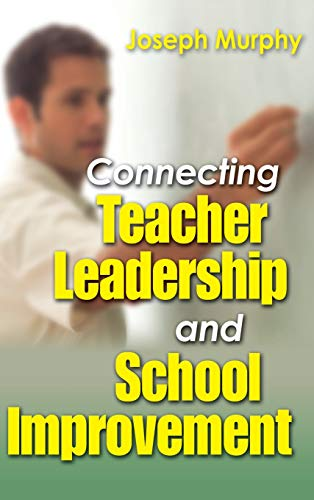 9780761931997: Connecting Teacher Leadership and School Improvement