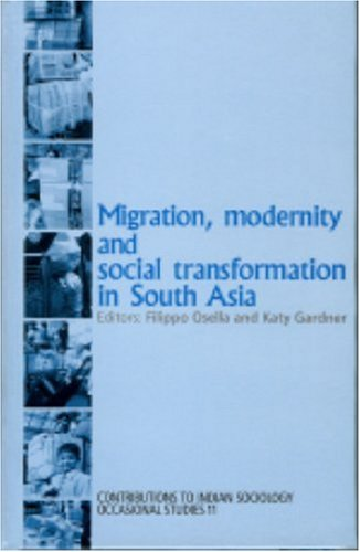 9780761932093: Migration, Modernity and Social Transformation in South Asia (Contributions to Indian Sociology series)