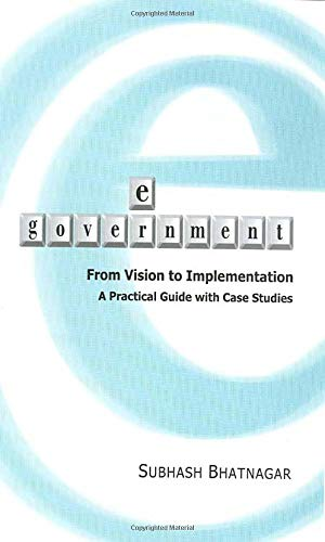 9780761932604: E-Government: From Vision to Implementation - A Practical Guide With Case Studies