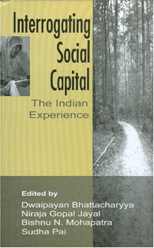 9780761932864: Interrogating Social Capital: The Indian Experience