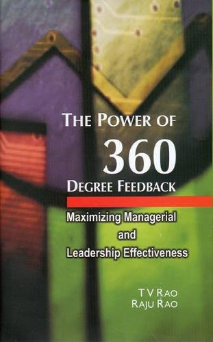 The Power of 360 Degree Feedback : Maximizing Managerial and Leadership Effectiveness