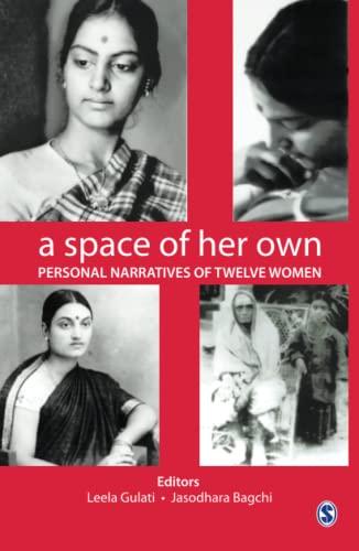 A Space of Her Own: Personal Narratives: Gulati, Leela, Bagchi,