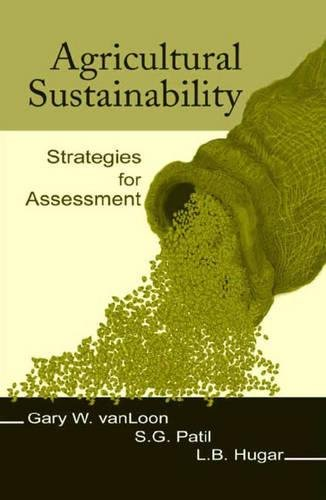 Agricultural Sustainability: Strategies for Assessment: vanLoon, Gary W;
