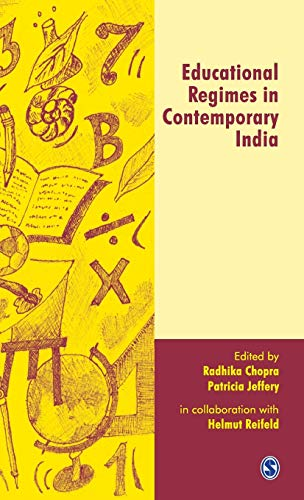 Educational Regimes in Contemporary India: Radhika Chopra & Patricia Jeffery (Eds)