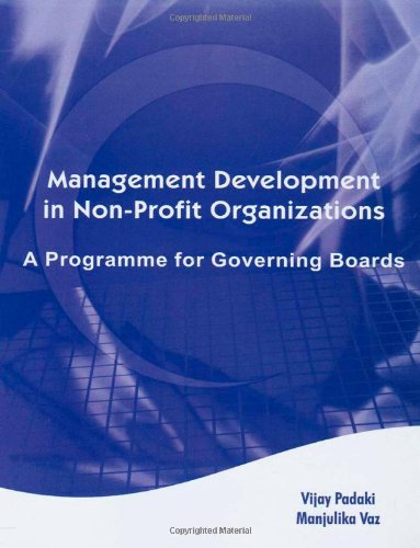 Management Development in Non-Profit Organizations: A Programme for Giverning Boards: Vijay Padaki ...