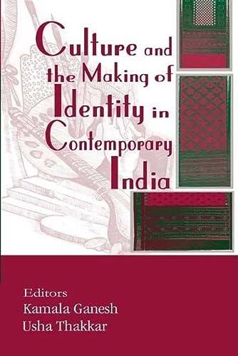 Culture and the Making of Identity in: Editor-Kamala Ganesh; Editor-Usha