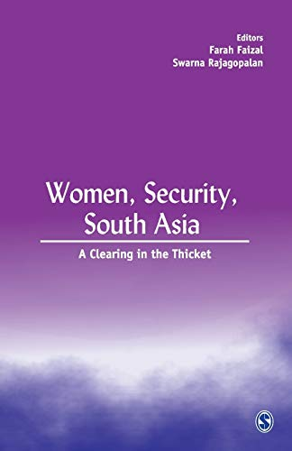 Women, Security, South Asia: A Clearing in the Thicket