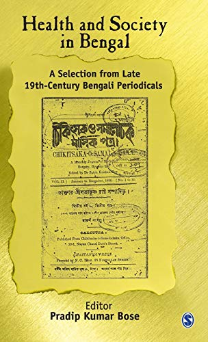 9780761934189: Health And Society in Bengal: A Selection from Late 19th-century Bengali Periodicals