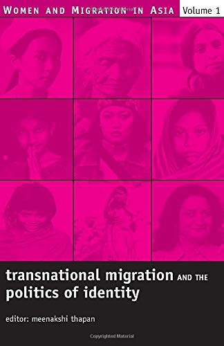 9780761934240: Transnational Migration and the Politics of Identity (Women and Migration in Asia)