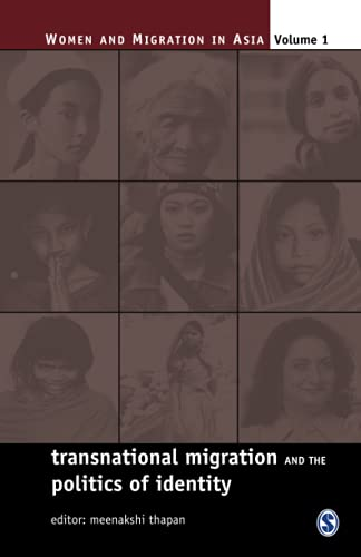 9780761934257: Transnational Migration and the Politics of Identity (Women and Migration in Asia)