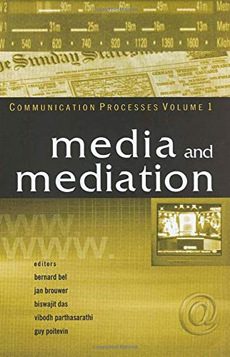 9780761934288: Media and Mediation: Volume I (Communication Processes)