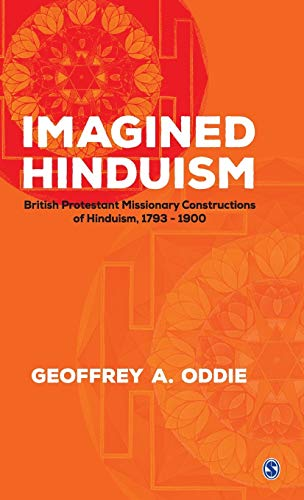 9780761934486: Imagined Hinduism: British Protestant Missionary Constructions of Hinduism, 1793-1900 (Hinduism in India)