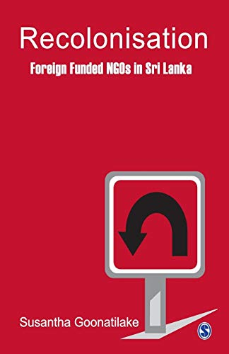 9780761934660: Recolonisation: Foreign Funded NGOs in Sri Lanka