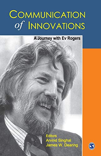 9780761934776: Communication of Innovations: A Journey With Ev Rogers