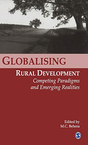 9780761934783: Globalizing Rural Development: Competing Paradigms and Emerging Realities