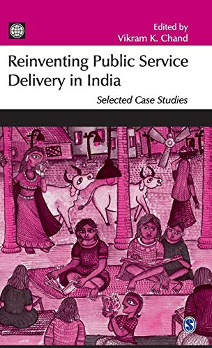 9780761934899: Reinventing Public Service Delivery in India: Selected Case Studies