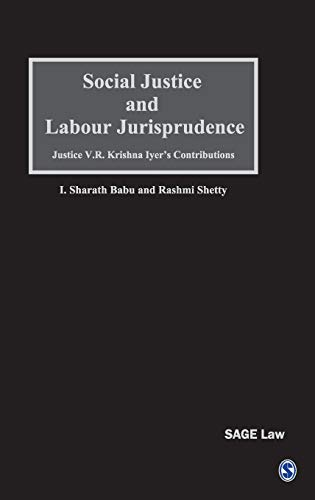 Social Justice and Labour Jurisprudence: Justice VR Krishna Iyer's Contributions: Sharath Babu...