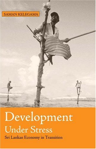 9780761935360: Development Under Stress: Sri Lankan Economy in Transition