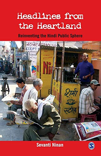 9780761935803: Headlines From the Heartland: Reinventing the Hindi Public Sphere