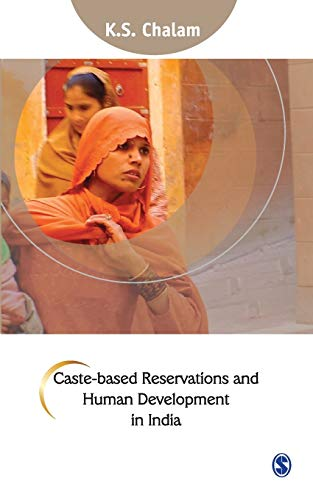 Caste-Based Reservations and Human Development in India: K.S. Chalam