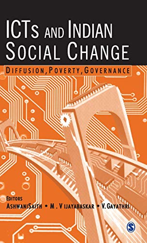 9780761936121: ICTs and Indian Social Change: Diffusion, Poverty, Governance