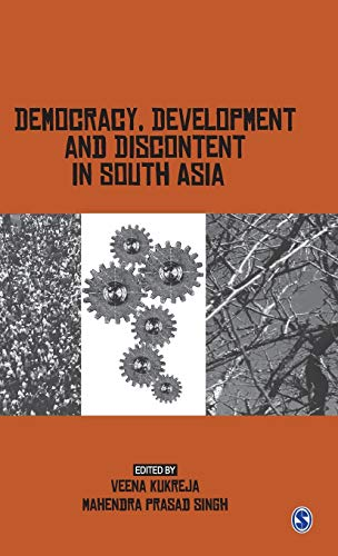 Democracy, Development and Discontent in South Asia: Veena Kukreja & M.P Singh (Eds)