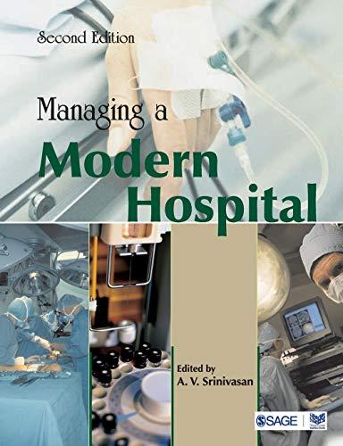 9780761936299: Managing a Modern Hospital