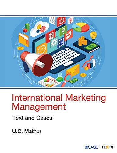 9780761936404: International Marketing Management: Text and Cases