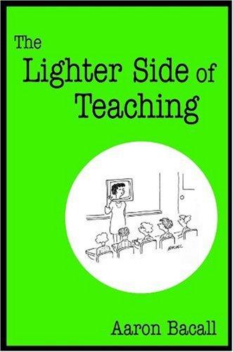 9780761938040: The Lighter Side of Teaching