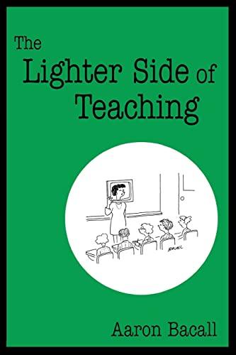 9780761938057: The Lighter Side of Teaching