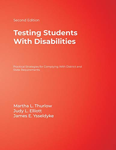 Testing Students With Disabilities: Practical Strategies for: Martha L. Thurlow,