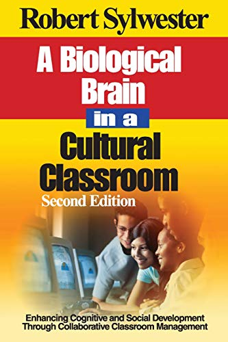 A Biological Brain in a Cultural Classroom: Enhancing Cognitive and Social Development Through Co...