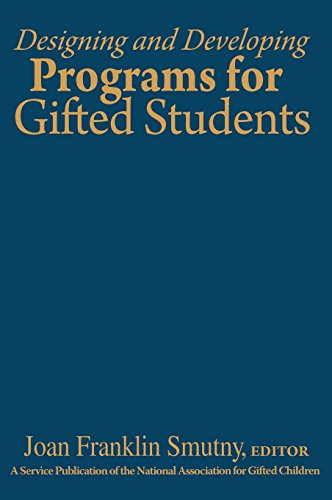 9780761938521: Designing and Developing Programs for Gifted Students