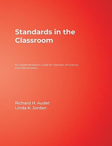 Standards in the Classroom: An Implementation Guide: Richard H. Audet,