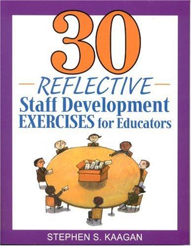 9780761938859: 30 Reflective Staff Development Exercises for Educators