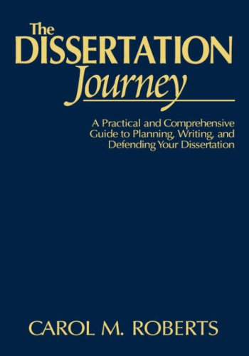 9780761938866: The Dissertation Journey: A Practical and Comprehensive Guide to Planning, Writing, and Defending Your Dissertation: A Step-by-step Guide to Planning, Writing, and Defending Your Dissertation