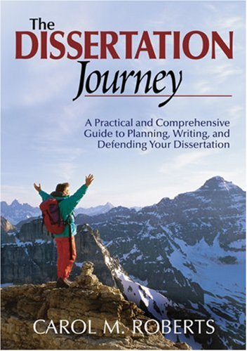 9780761938873: The Dissertation Journey: A Practical and Comprehensive Guide to Planning, Writing, and Defending Your Dissertation