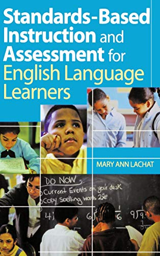 9780761938927: Standards-Based Instruction and Assessment for English Language Learners
