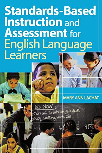 9780761938934: Standards-Based Instruction and Assessment for English Language Learners