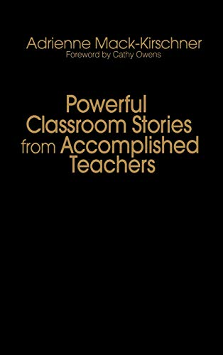 9780761939115: Powerful Classroom Stories from Accomplished Teachers