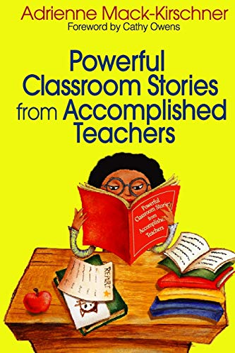9780761939122: Powerful Classroom Stories from Accomplished Teachers