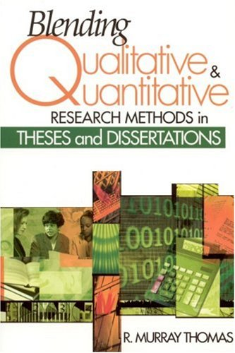 9780761939320: Blending Qualitative and Quantitative Research Methods in Theses and Dissertations