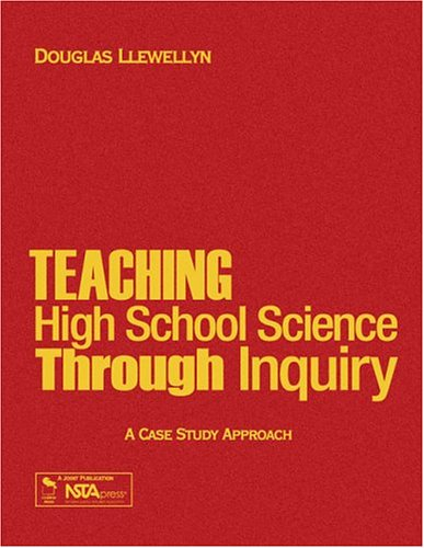 9780761939375: Teaching High School Science Through Inquiry: A Case Study Approach