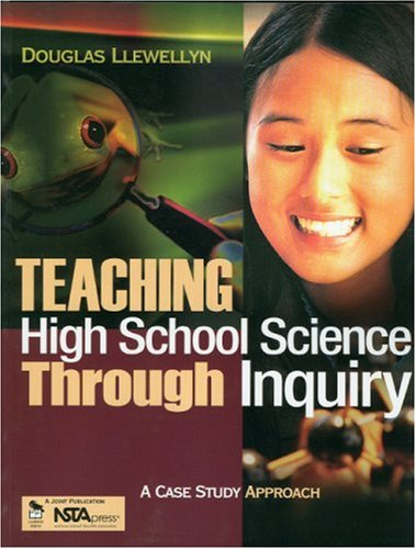9780761939382: Teaching High School Science Through Inquiry: A Case Study Approach
