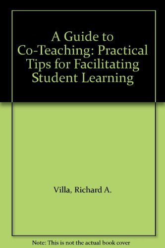 9780761939399: A Guide to Co-Teaching: Practical Tips for Facilitating Student Learning