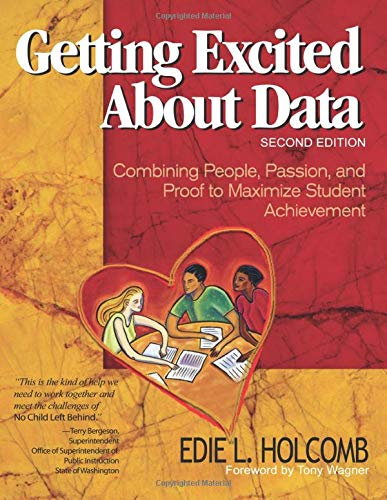 9780761939597: Getting Excited About Data Second Edition: Combining People, Passion, and Proof to Maximize Student Achievement (Volume 2)