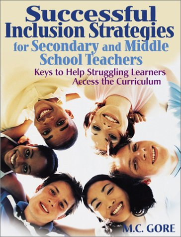 9780761939726: Successful Inclusion Strategies for Secondary and Middle School Teachers: Keys to Help Struggling Learners Access the Curriculum