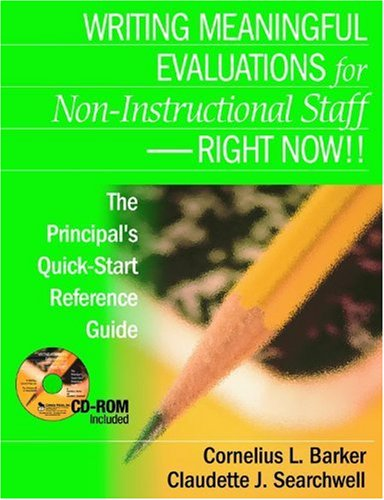 9780761939801: Writing Meaningful Evaluations for Non-Instructional Staff - Right Now!!: The Principal′s Quick-Start Reference Guide