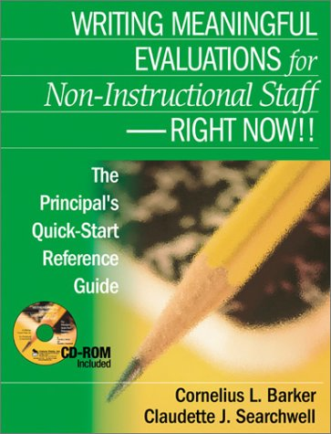 9780761939818: Writing Meaningful Evaluations for Non-Instructional Staff - Right Now!!: The Principal′s Quick-Start Reference Guide