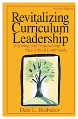 9780761939931: Revitalizing Curriculum Leadership: Inspiring and Empowering Your School Community